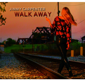 Jimmy Carpenter –  Walk Away