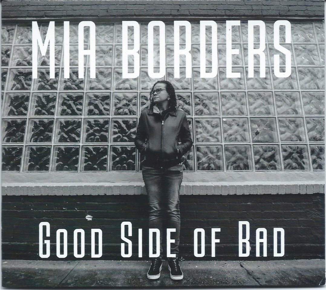 Mia Borders – Good Side of Bad