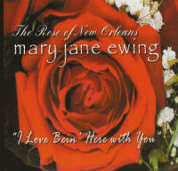 Mary Jane Ewing – I Love Being Here with You
