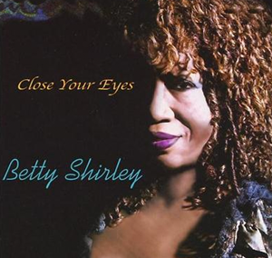 Betty Shirley  – Close Your Eyes